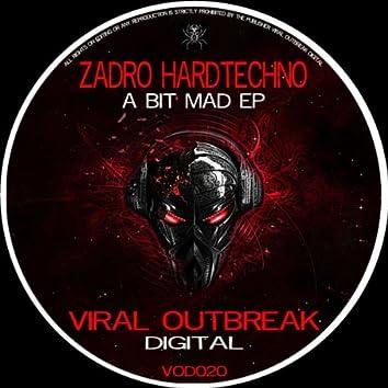 Zadro- A Bit Mad EP