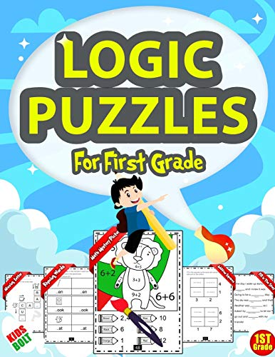 Compare Textbook Prices for Logic Puzzles For First Grade: Brain Games For Kids Ages 4-8, Brain Quest, Math Workbook, homeschool, Brain Games grade 1, Brain Teasers For Kids, ... Thinking Puzzles & Riddles For Kids Ages 6-8  ISBN 9798688360493 by mpoklend, bilenry