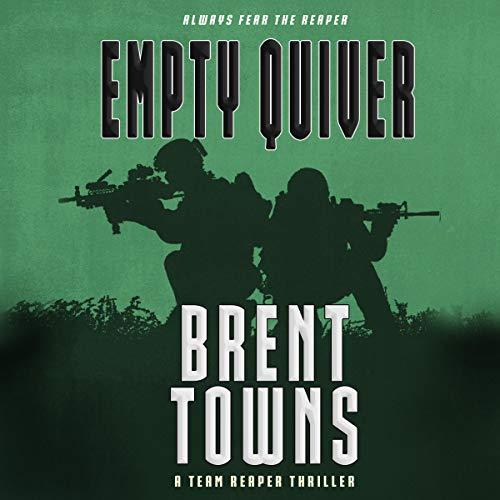 Empty Quiver: Team Reaper, Book 8