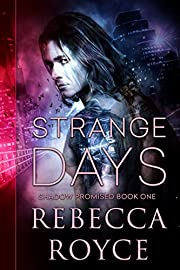 Strange Days: A Paranormal Romance (Shadow Promised Book 1)