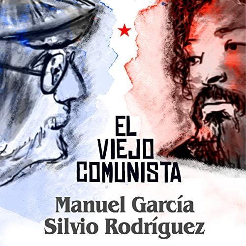 Manuel García feat. Silvio Rodríguez