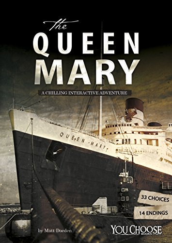 The Queen Mary (You Choose: Haunted Places) by [Matt Doeden]