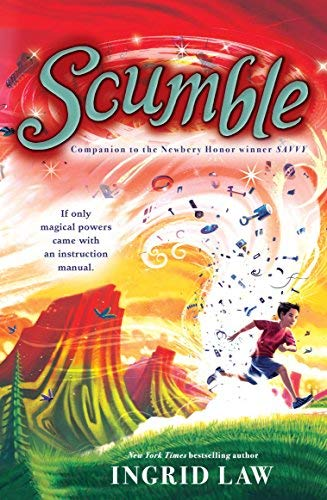 Scumble by Ingrid Law (2011-08-09)
