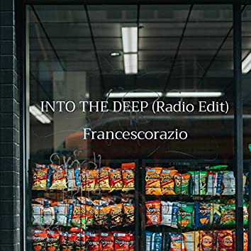 Into the Deep (Radio Edit)