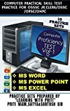 COMPUTER PRACTICAL SKILLTEST PRACTICE FOR OSSSC JR CLERK/OSSC/OPSC/OHPC OTHER STATELEVEL EXAMS: 10 PRACTICE SETS (SKILL TEST) On MS WORDMS,EXCEL,POWER ... with Priti (COMPUTER SKILL TEST Book 1)