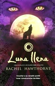 Luna llena par Rachel Hawthorne