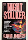 Night Stalker A Shocking Story of Satanism, Sex and Serial Murders