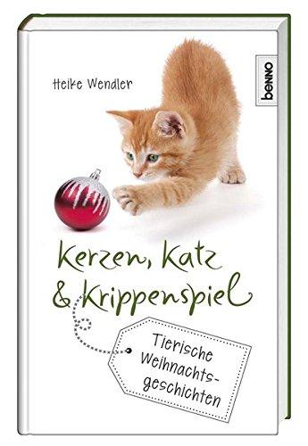 Kerzen, Katz & Krippenspiel: Tierische Weihnachtsgeschichten