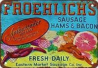Froehlichs Sausage Hams and Bacon ティンサイン ポスター ン サイン プレート ブリキ看板 ホーム バーために