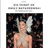 Ein Tribut an Emily Ratajkowski: Der Bildband für Fans