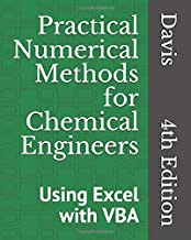 Practical Numerical Methods for Chemical Engineers: Using Excel with VBA, 4th Edition