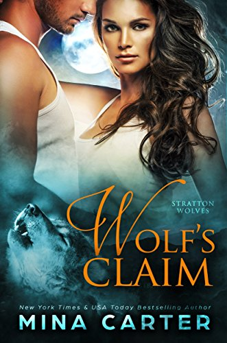 Wolf's Claim (Stratton Wolves Book 2) (English Edition)
