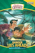 Danger Lies Ahead: Lights Out at Camp What-a-Nut/The King's Quest/Danger Lies Ahead/A Carnival of Secrets (Adventures in Odyssey Fiction Series 5-7 & 12)