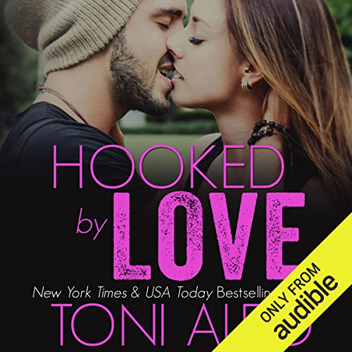 Hooked by Love                   By:                                                                                                                                 Toni Aleo                               Narrated by:                                                                                                                                 Felicity Munroe,                                                                                        Joe Arden                      Length: 18 hrs and 21 mins     6 ratings     Overall 4.8