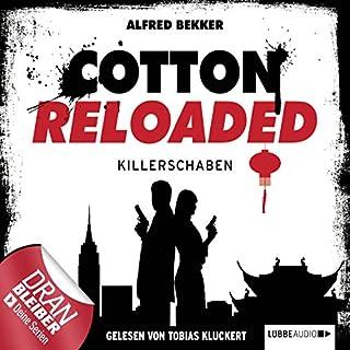Killerschaben     Cotton Reloaded 28              Autor:                                                                                                                                 Alfred Bekker                               Sprecher:                                                                                                                                 Tobias Kluckert                      Spieldauer: 2 Std. und 53 Min.     52 Bewertungen     Gesamt 4,0