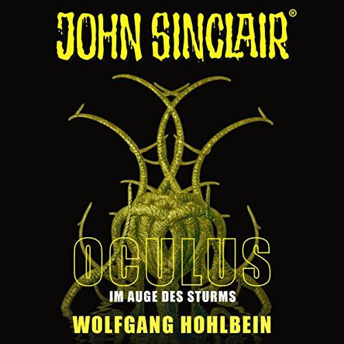 Oculus - Im Auge des Sturms: John Sinclair Sonderedition 8