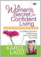 A Woman's Secret for Confident Living: 6 Uplifting Sessions to Becoming Who God Made You to Be [DVD]
