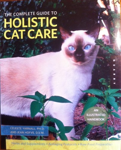 The Complete Guide to Holistic Cat Care: An Illustrated Manual (English Edition)