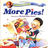 More Pies!
