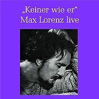 Max Lorenz Live