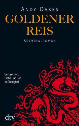 Goldener Reis: Kriminalroman (dtv Fortsetzungsnummer 20)