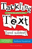 Tackling Text [and subtext]: A Step-by-Step Guide for Actors (English Edition)
