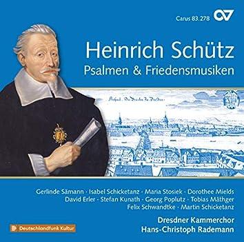 Schütz: Complete Recording, Vol. 20 — Psalmen & Friedensmusiken