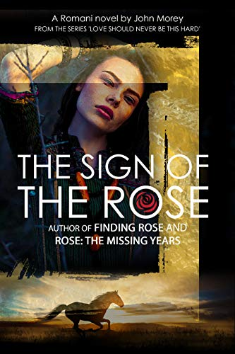 Front cover for the book The Sign of the Rose by John Morey