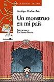 Un monstruo en mi país (LITERATURA INFANTIL - Sopa de Libros (Teatro))