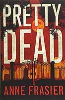 Pretty Dead (Elise Sandburg)