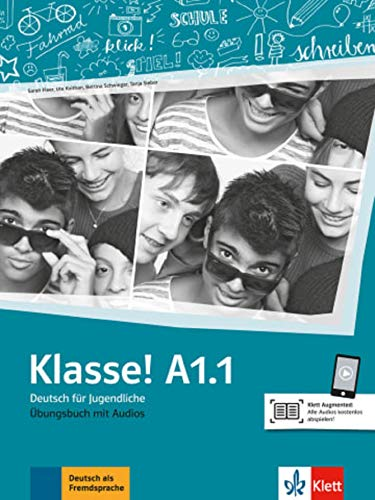Klasse! a1.1 libro de ejercicios + audio: Ubungsbuch A1.1 mit Audios