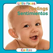 Feelings   Sentimientos (Little Faces) (English and Spanish Edition) (Little Faces / Caritas)
