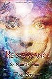Renaissance: Livre 2 : Nueï Is Miur