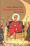 L'Empire islamique - VIIe-XIe siècles