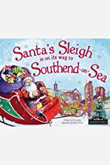 Santa's Sleigh is on its Way to Southend on Sea Hardcover