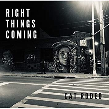 Right Things Coming