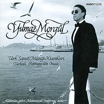 Türk Sanat Müziği Klasikleri (Türk Sanat Müziği Klasikleri / Turkish Retrospective Music)