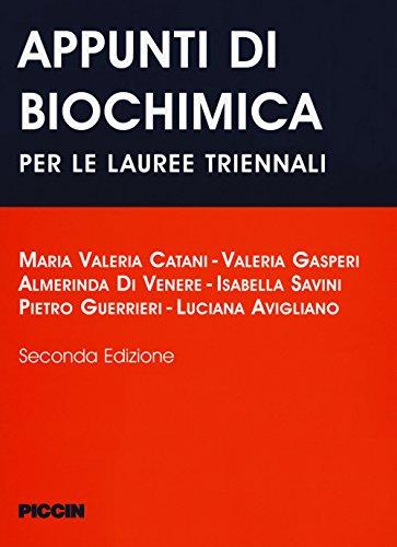 Appunti di biochimica. Per le lauree triennali