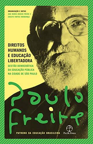Direitos humanos e educação libertadora: Gestão democrática da educação pública na cidade de São Paulo