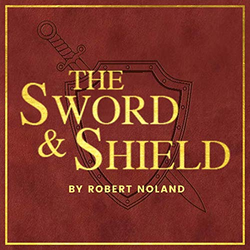 The Sword & Shield audiobook cover art