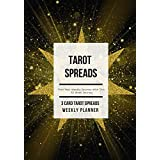 Tarot Spreads - 3 Card Spread Weekly Planner: Plan Your Weekly Journey with This 52 Week Journal , Golden Star