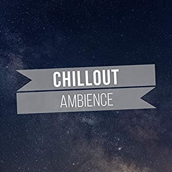 Chillout Ambience, Vol. 15