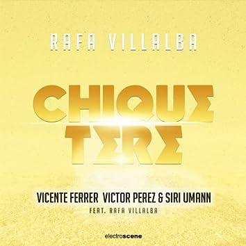 Chiquetere (Chiquetere Remix)