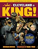Cleveland Is King: The Cleveland Cavaliers' Historic 2016 Championship Season (English Edition)