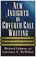 New Insights on Covered Call Writing: The Powerful Technique That Enhances Return and Lowers Risk in Stock Investing (Bloomberg Financial)