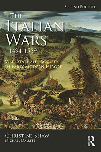 The Italian Wars 1494-1559: War, State and Society in Early Modern Europe (Modern Wars In Perspective) (English Edition)
