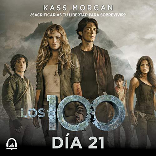 Los 100. Día 21 [The 100. Day 21] cover art