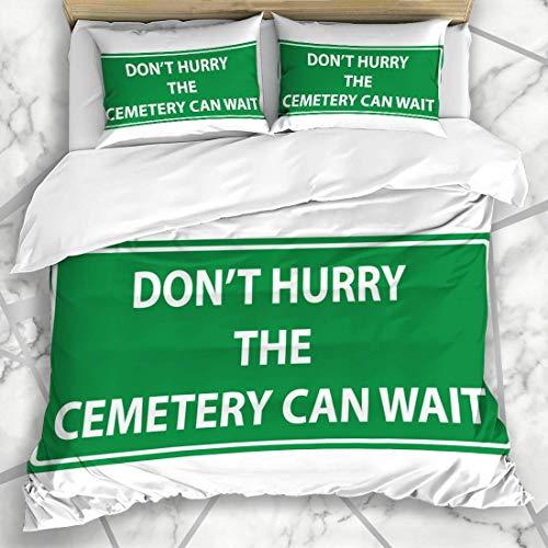 Juegos de fundas nórdicas Death Green Aid No se apresure El cementerio puede esperar el tráfico Respuestas divertidas de la autopista Asistencia Atención Ropa de cama de microfibra con 2 fundas de alm