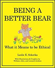 Being a Better Bear: What it Means to be Ethical