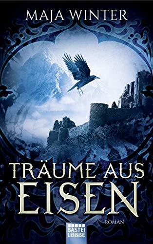 Träume aus Eisen: Roman (Sternenbrunnen, Band 3)